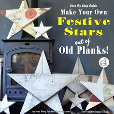 1. Make Your Own Rustic Festive Stars out of old scaffold board, and Wooden Pallets for Christmas - similar to Amish Barn Stars or Tin Stars but easy to make and decorate with Annie Sloan Chalk Paint. For full instructions see our blog at dovetailsvintage.co.uk