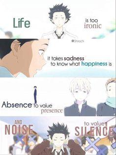    La vida es muy irónica. Utiliza la tristeza para saber lo que es la felicidad, la ausencia para valorar la presencia y el ruido para apreciar el silencio.   Traducción ES: @sukigamer88   