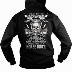 #HORSE RIDER, Order HERE ==> https://www.sunfrogshirts.com/Jobs/109463808-289991796.html?6782, Please tag & share with your friends who would love it , #renegadelife #birthdaygifts #christmasgifts