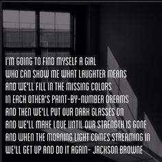 I made this tribute to Jackson Browne. The Pretender.