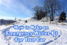 How to Make an Emergency Winter Kit For Your Car