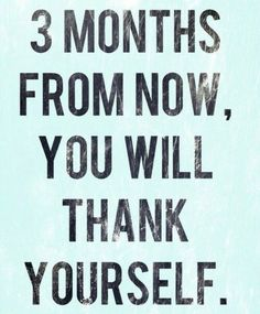 Any positive task you take on. You will thank yourself for it! #fitness #health. #BeFitEverywhere