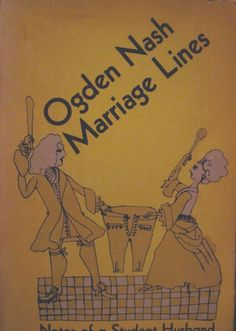 Marriage Lines by Ogden Nash, 1964 paperback American family humor illlustrated