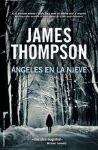 """Si os gusta la novela negra no os perdáis """"Ángeles en la nieve"""" de James Thompson a un precio Tagus Today de 1,88€."""