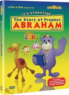 Storytime 2 - The Story of Prophet Abraham (Ibrahim) DVD learning roots - one4kids - zaky DVDs - eid & ramadan products & Gifts http://www.muslimzon.com