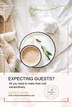 Expecting guests? Here's all you need to make their visit extraordinary. Find out more and grab the freebies atgrandmasplace.com