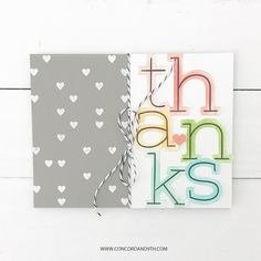 Big Thanks - Concord & Label Image, Concord And 9th, Alphabet And Numbers, Your Cards, Thank You Cards, Card Stock, Card Making, Banner, Thankful