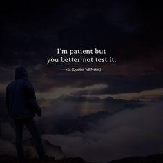 """I'm patient but you better not test it. via (<a href=""""http://ift.tt/2lUvjQ3"""" rel=""""nofollow"""" target=""""_blank"""">ift.tt/2lUvjQ3</a>)"""