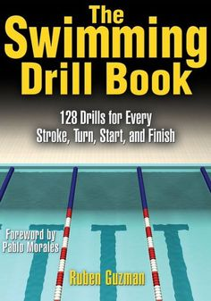 Improve your times by improving your technique! Whether you are a competitive swimmer, coach, triathlete, or dedicated fitness enthusiast, The Swimming Drill Book will propel you to better results by maximizing efficiency in the water. With 128 highly. Swimming Drills, Competitive Swimming, Swimming Gear, Swimming Equipment, Swim Technique, Swimming Strokes, Swimming Motivation, Swim Training, Triathlon Training