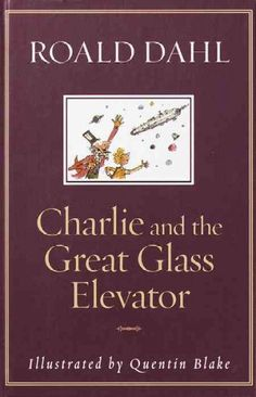 Mr. Willy Wonka might be a genius with chocolate, but Charlie and his family don't trust his flying skills one bit. And right now, he's at the helm of a giant glass elevator that's picking up speed and hurtling through space — with Charlie and the entire Bucket family stuck inside! Roald Dahl's uproarious sequel to Charlie and the Chocolate Factory is certain to delight and entertain a new generation of readers.