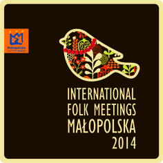International Folk Meetings, Małopolska 2014