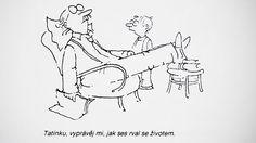 Kreslený humor musí mít stručnou a jasnou pointu (Vladimír Renčín).