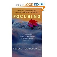 Focusing: Eugene T. Gendlin: 9780553278330: Amazon.com: Books