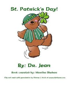 Cute St. Patrick's Day book created by Martha Shehan to go with a Dr. Jean song.