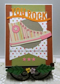 You Rock Sneaker by kraftyaunt - Cards and Paper Crafts at Splitcoaststampers