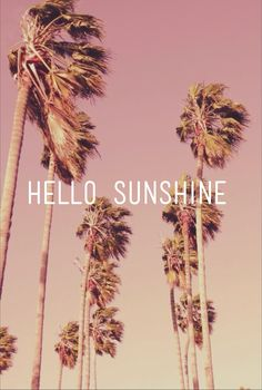 Hello sunshine! <3 For more quotes about #summer and having #fun, visit www.hot-lyts.com