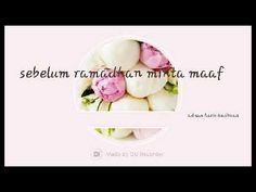 Video minta maaf bulan ramadhan - YouTube Ramadan, Youtube