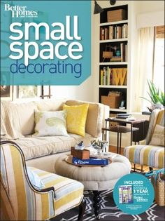 better homes and gardens: small space decorating. dont judge a book by its cover (which in my opinion, this one stinks) the inside is wonderful!
