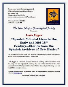 """October 18th NMGS Program Linda Tigges: """"Spanish Colonial Lives in the ... 18th Cent."""" #genealogy #NewMexico"""