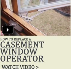 Learn How To Replace A Casement Window Crank Operator