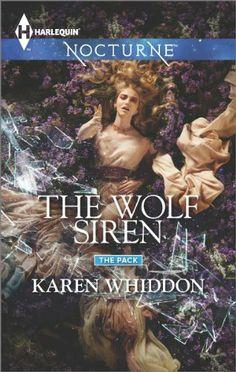 The Wolf Siren (The Pack) by Karen Whiddon | Publisher: Harlequin Nocturne | Publication Date: April 1, 2014 | www.karenwhiddon.com | #Paranormal #shape-shifters #werewolves #sirens