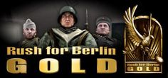 Rush For Berlin GOLD.....Why wait for the post? Download the full game now!