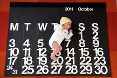 baby sized calendar, marking his age - no big dill