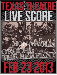 February 23 @ Texas Theatre - Orochi: The Serpent with live score by Montopolis