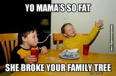 Funny Memes Picture Sayings : Yo mama jokes never get old check out the hilarious memes below