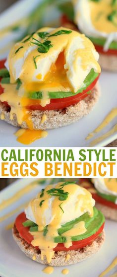 California Style Eggs Benedict - Made with a super easy blender hollandaise sauce that is foolproof!