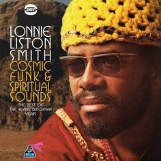 Lonnie Liston Smith - Cosmic Funk & Spiritual Sounds: The Flying Dutchman Masters (Beat Goes Public, Music Songs, New Music, Good Music, Music Albums, Dance Music, Gil Scott Heron, Flying Dutchman, Jazz Artists