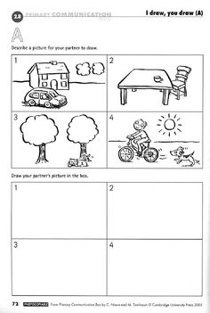 This worksheet, which asks students to pair up and describe the pictures to their partner, who then tries to draw following their instructions, could be a good pair activity for two ELLs of almost any level, as higher English proficiency ELLs could simply describe the pictures to their partner in more detail/with higher level vocabulary. Higher level students could also be provided with more detailed pictures to describe, with this worksheet serving as a template.