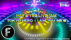 Haywyre Live Jam  -NEW- Tokyo Here + I Am You (D'n'B + Future Bass)