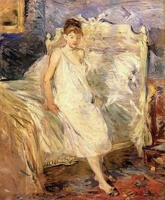 It's About Time: Berthe Morisot 1841-1895 paints women awakening & dressing for for the day