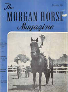 Gerald F. Taft, The Morgan Horse magazine's Morgan Man of the Year (horse not named). December 1950