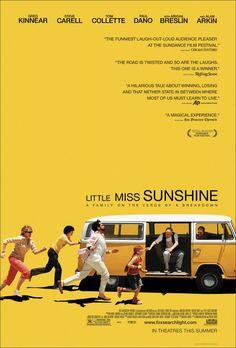 Little Miss Sunshine (2006)   directed by Jonathan Dayton and Valerie Faris   starring Greg Kinnear, Steve Carell, Toni Collette, Paul Dano, Abigail Breslin, and Alan Arkin
