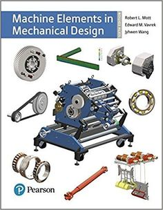 The basic practice of statistics 7th edition by david s moore machine elements in mechanical design 6th edition by robert l mott isbn 13 978 0134441184 fandeluxe Images