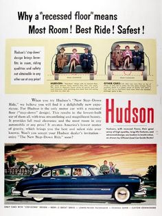 1950 Hudson Commodore 8 Sedan original vintage advertisement. Hudson's step down design brings benefits in room, riding qualities, and safety not obtainable in any other car at any price! This results in America's lowest center of gravity and full road clearance while providing more head room and seating room than any other car. The best and safest ride ever known. Price: $30.00 worldwide delivery included.