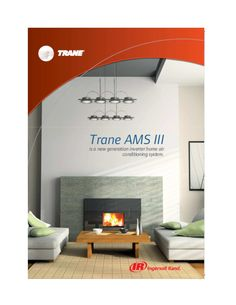 Stay cool this summer with a central air conditioner unit from Trane. Browse Trane Air conditioner product catalogues, Trane AC catalogs to find the right system for your home.