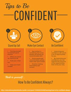 How To Be Confident Always - Improving your confidence will unlock a lot of opportunities for you. An unconfident person will miss out on a lot. Unconfident people can be overlooked in the workplace and in social settings. Below, There are several tips that you can use to learn how to be confident always.  1. Stand Up Tall 2. Make Eye Contact
