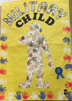 Our winning entry to the Month of the Military Child poster contest Preschool Art, Craft Activities For Kids, Infant Activities, Crafts Toddlers, Preschool Projects, Kindergarten Crafts, Childhood Education, Kids Education, Character Education