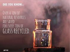 Γνωρίζετε ότι... Περισσότερο από ένας τόνος φυσικών πόρων σώζονται για κάθε ένα τόνο γυαλιού που ανακυκλώνετε.