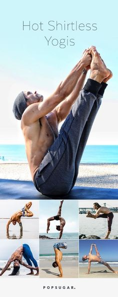 Is it getting hot in here, or is it just these ridiculously ripped yogis? If these hot shirtless yogis don't get you motivated to roll out your yoga mat, we're not quite sure what will.