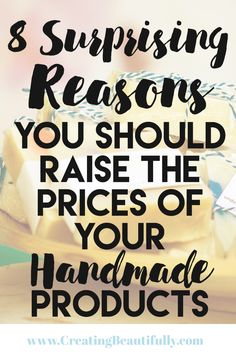I know that pricing your handmade products can be tricky. There are all kinds of formulas and advice out there about it, but when it comes down to it, many makers price their products way too low. Maybe you're just starting out and think lower prices will lead to more sales. Or maybe you just weren't...