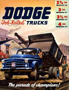 1953 Dodge truck brochure cover page Farm Trucks, Dump Trucks, Cool Trucks, Big Trucks, Classic Trucks, Classic Cars, Chevy Classic, Dodge Models, Volkswagen