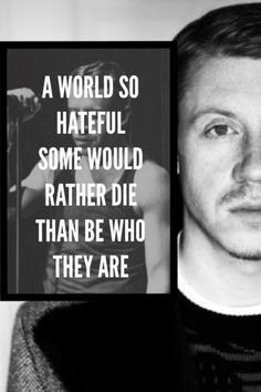 Macklemore quote