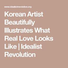 Korean Artist Beautifully Illustrates What Real Love Looks Like | Idealist Revolution