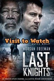 Hd Last Knights 2015 Streaming Vf Film Complet En Francais Last Knights Full Movies Online Free Free Movies Online