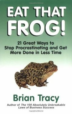 Customer Reviews:= Eat That Frog!: 21 Great Ways to Stop Procrastinating and Get More Done in Less Time