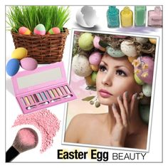 """""""Easter Egg Beauty!"""" by whirlypath ❤ liked on Polyvore featuring beauty"""